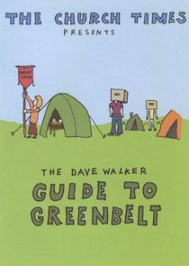 CartoonChurch.com: The Dave Walker Guide to Greenbelt