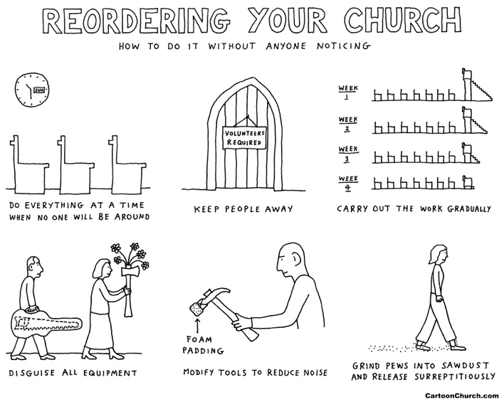 church reordering cartoon